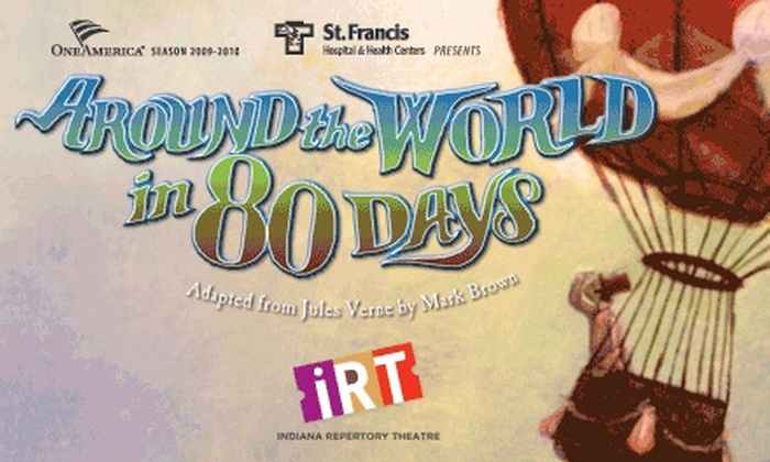 "Indiana Repertory Theatre  - Downtown Indianapolis: $19 Ticket to One of Three Performances of ""Around the World in 80 Days"" at the Indiana Repertory Theatre ($42.50 Value)"