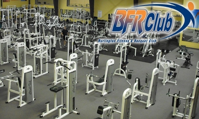 Burlington Fitness & Raquet Club - Burlington: $39 for 30-Day Membership, Fitness Orientation, and One Personal Training Session at Burlington Fitness & Racquet Club ($175.15 Value)