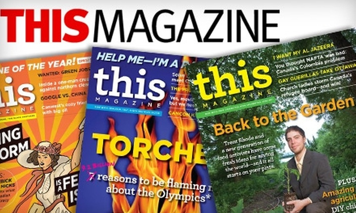 """""""This Magazine"""": $13 for a One-Year Subscription to """"This Magazine"""" (a $30.13 Value)"""