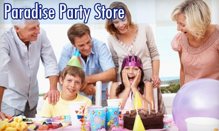 Paradise Party Store - Capitola: $10 for $20 Worth of Party Fare at Paradise Party Store in Capitola