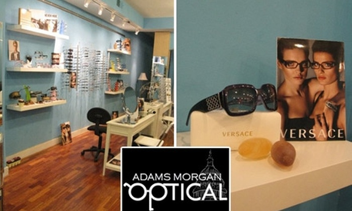 Adams Morgan Optical - Multiple Locations: $50 For an Eye Exam, Including Contact Exam and Fitting, and $150 Toward New Glasses at Adams Morgan Optical ($215 Value)