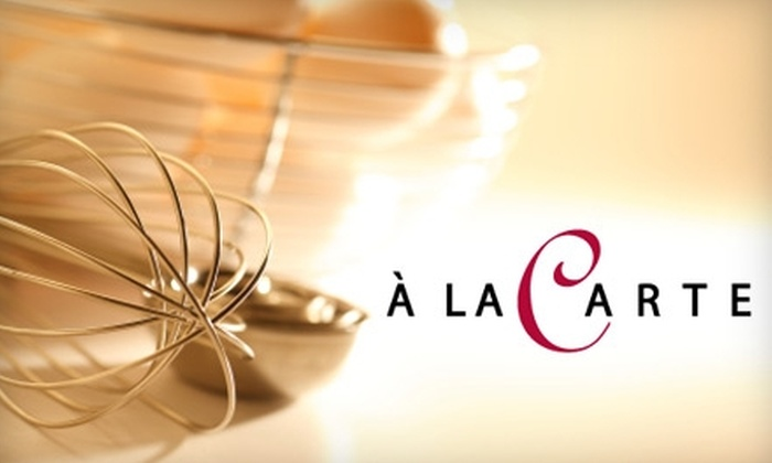À la Carte Catering - Gainesville: $32 for a Demonstration Cooking Class at À la Carte Catering in Haymarket