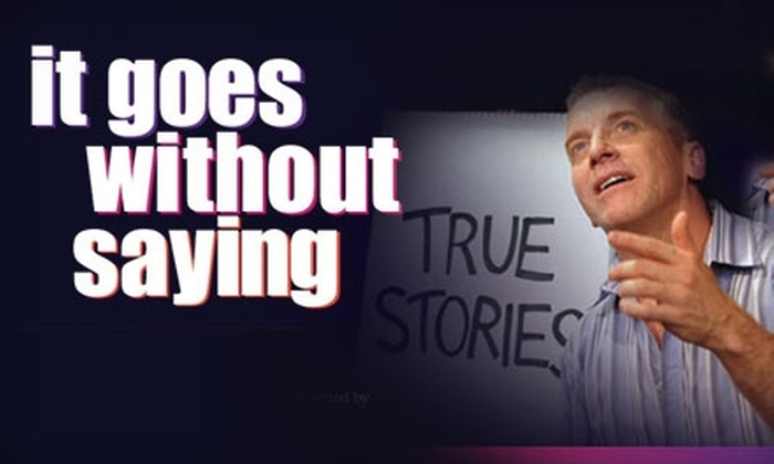 "Adirondack Theater Festival - Glens Falls: $12 for a Ticket to Bill Bowers in ""It Goes Without Saying"" at the Adirondack Theatre Festival on Friday, November 12 or Saturday, November 13 in Glens Falls ($25 Value)"