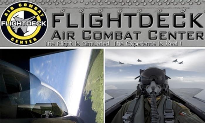 Flightdeck Air Combat Center - Southeast Anaheim: $69 for a 60-Minute Flight Simulation at Flightdeck Air Combat Center