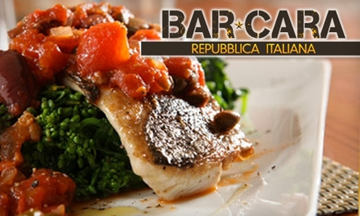 Bar Cara - Bloomfield: $20 for $40 Worth of Italian Cuisine and Drinks at Bar Cara