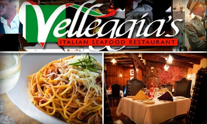Velleggias Italian Seafood Restaurant - Downtown: $15 for $30 Worth of Authentic Italian Cuisine and Seafood at Velleggia's Italian Seafood Restaurant