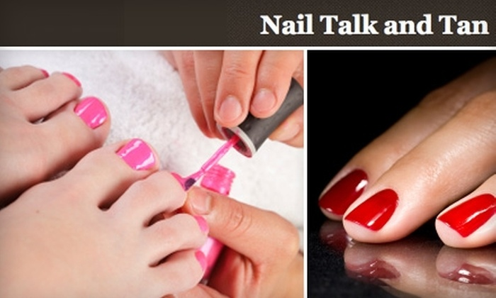 Nail Talk and Tan - Multiple Locations: $25 for a Deluxe Mani-Pedi at Nail Talk and Tan ($52 Value)