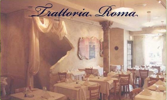 Trattoria Roma - Chicago: 60% off Best Italian Food in State - Trattoria Roma