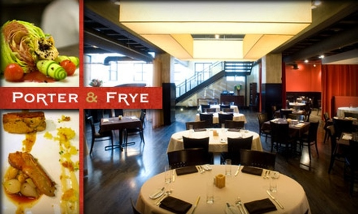 Porter & Frye - Multiple Locations: $30 for $65 Worth of Upscale American Cuisine and Drinks at Porter & Frye