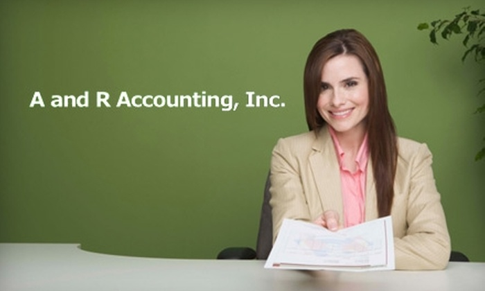 A and R Accounting, Inc. - Logan: $50 for $150 Worth of Tax Preparation and Accounting Services at A and R Accounting