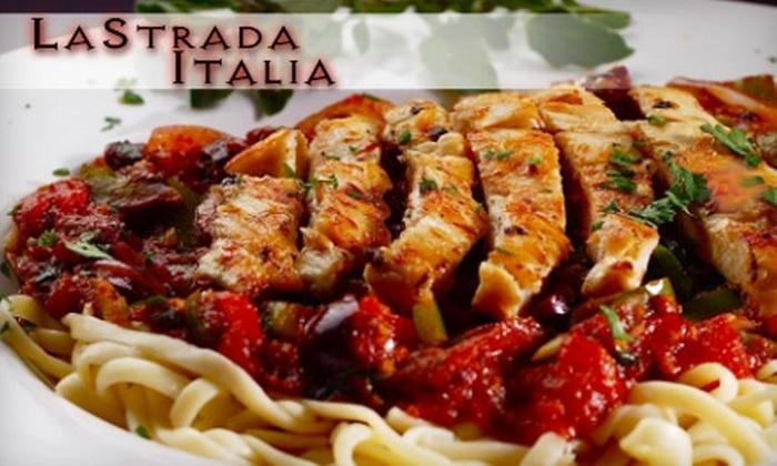 La Strada Italia - Greenfield Manor: $10 for $20 Worth of Italian Fare and Drinks at La Strada Italia