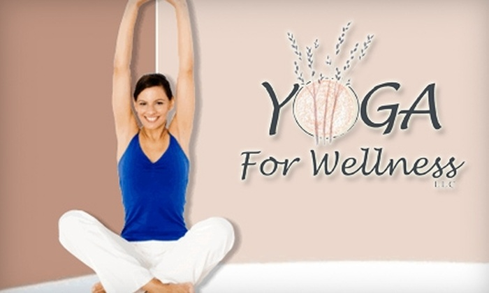 Yoga for Wellness - Downtown: $25 for Five-Class Pass at Yoga for Wellness ($75 Value)