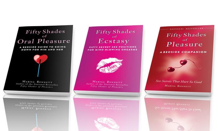 Fifty Shades of Oral Pleasure: A Bedside Guide to Going Down for Him and Her