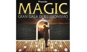 WonderArt entertainment: Magic! Gran Gala dell'illusionismo presso Auditorium Conciliazione il10 Aprile (sconto fino a25%)
