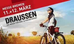 MESSE BREMEN: 2 Tageskarten für die Messe DRAUSSEN am 11. oder 12.03.2017 inkl. 2 Frozen Yogurts in der MESSE BREMEN (50% sparen)