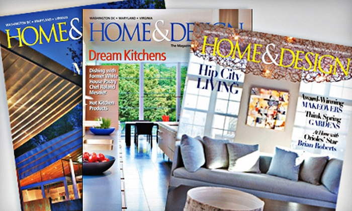 """""""Home & Design"""" - Gaithersburg: $9 for a Two-Year Subscription to """"Home & Design"""" Magazine ($29.95 Value)"""