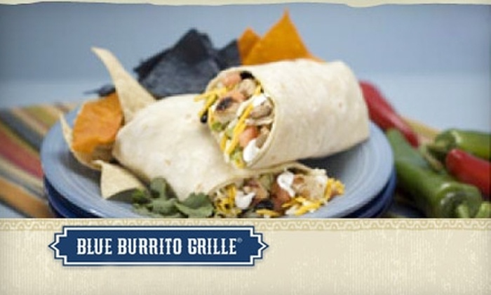 Blue Burrito Grille - Multiple Locations: $10 for $22 Worth of Fresh Mexican at Blue Burrito Grille