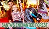 Santas Enchanted Forest - Olympia Heights: $15 for an Adult Ticket ($26 Value) or $9 for a Child's Ticket ($18 Value) to Santa's Enchanted Forest