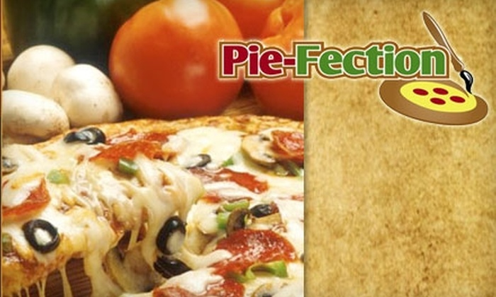 Pie-Fection - Metro West: $10 for $25 Worth of Custom Pizza, Pasta, and Salad at Pie-Fection
