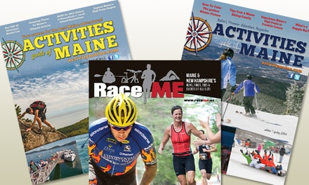 "groupon daily deal - One- or Two-Year ""Activity Maine"" & ""RaceME"" Outdoor-Adventures Magazine Subscription (Up to 50% Off)"