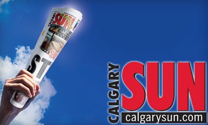 "<i>Calgary Sun</i> - Calgary: $20 for 10 Weeks of the ""Calgary Sun"" and 20 Song Downloads from Universal Music ($81.80 Value)"