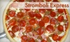 Stromboli Restaurant - Central Business District: $7 for $15 Worth of Stromboli, Pizza, and More at Stromboli Express