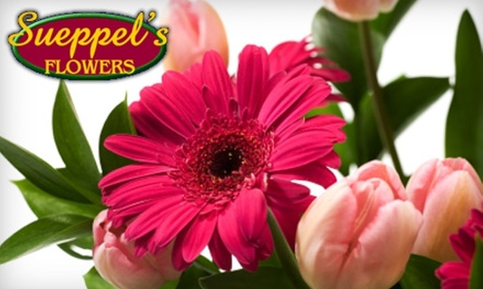 Sueppels Flowers - Multiple Locations: $10 for $20 Worth of Flowers from Sueppel's Flowers