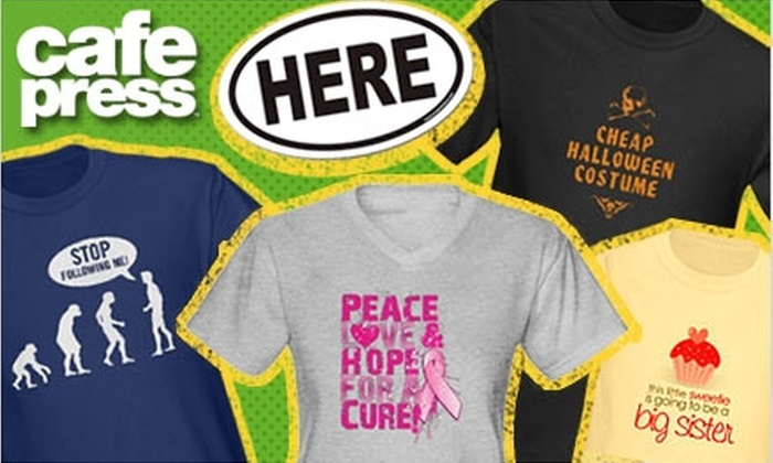 CafePress: $25 for $50 Worth of Custom T-shirts and Gifts from CafePress