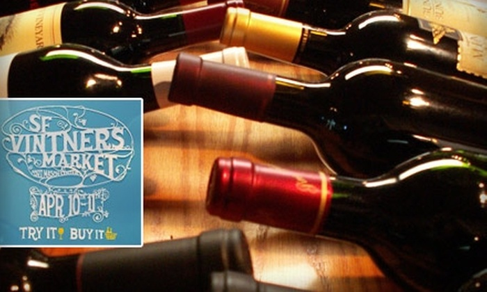 San Francisco Vintners Market - Marina: $15 Ticket with Unlimited Tastings to San Francisco Vintners Market on Saturday, April 10, or Sunday, April 11, from Noon to 5 p.m. ($31.74 Value). Buy Here for General Admission. See Below for VIP Reserve Level Ticket.