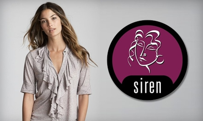 Siren - West Des Moines: $25 for $50 Worth of Boutique Designer Apparel at Siren