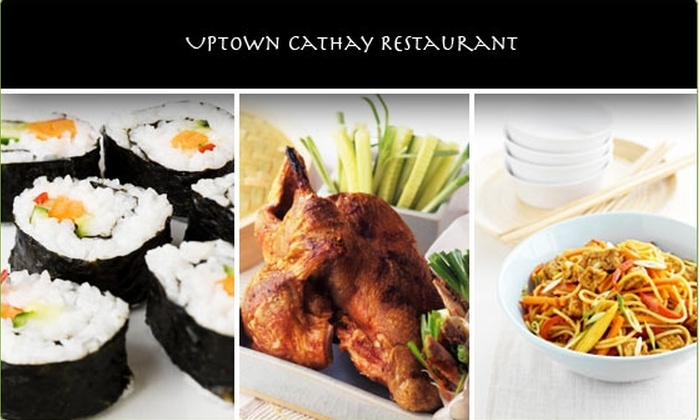 Uptown Cathay Restaurant - Chevy Chase-DC: $15 for $35 at Uptown Cathay Restaurant