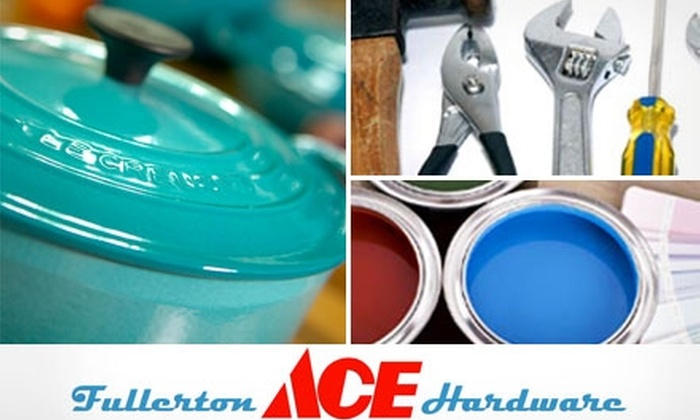 Fullerton Ace Hardware - Downtown Fullerton: $10 for $20 of Home-Improvement Supplies at Ace Hardware