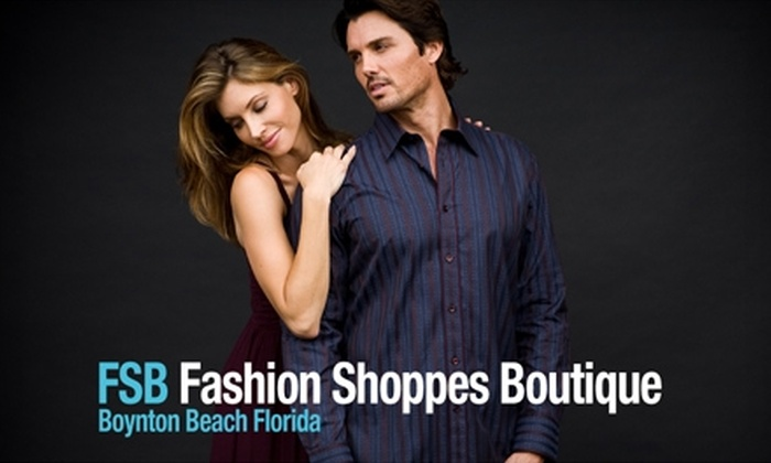 Fashion Shoppes Boutique - Boynton Town: $25 for $50 of Men's Clothing and Footwear at Fashion Shoppes Boutique