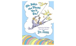Oh, Baby, the Places You'll Go Kids' Book