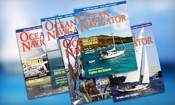 "Ocean Navigator: $13 for a One-Year Subscription to ""Ocean Navigator"" Magazine ($27.95 Value)"