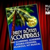"""Up to 62% Off """"Dirty Rotten Scoundrels"""""""