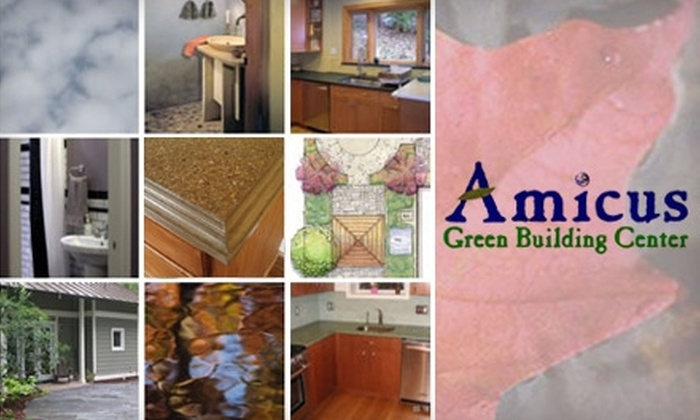 Amicus Green Building Center - South Kensington: $10 for $20 of Any Eco-Friendly Products at Amicus Green Building Center