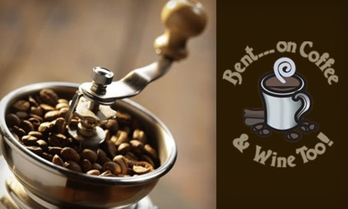 Bent on Coffee & Wine Too - Downtown Thousand Oaks: $25 for $50 Worth of Gourmet Potables at Bent on Coffee & Wine Too