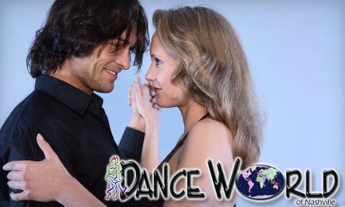 Dance World - Nashville-Davidson metropolitan government (balance): $30 for Two 45-Minute Classes at Dance World ($80 Value)