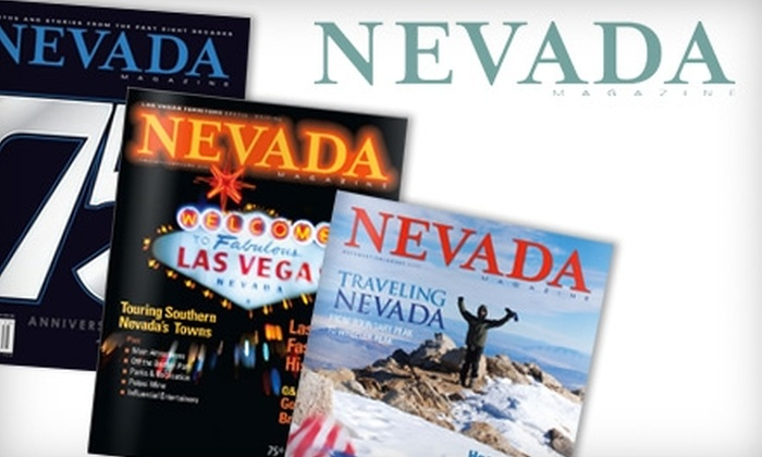 """Nevada Magazine - Reno: $16 for a 2011 """"Nevada Magazine"""" Subscription and One 75th-Anniversary Special-Edition Issue ($33.95 Value)"""