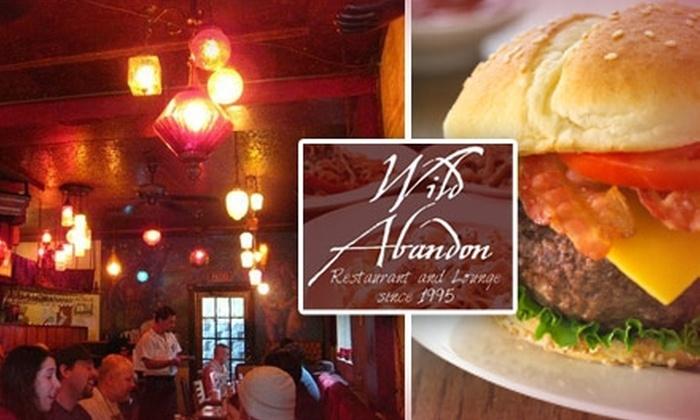 Wild Abandon Restaurant - Buckman: $12 for $30 Worth of Cuisine and Drinks at Wild Abandon Restaurant and the Red Velvet Lounge