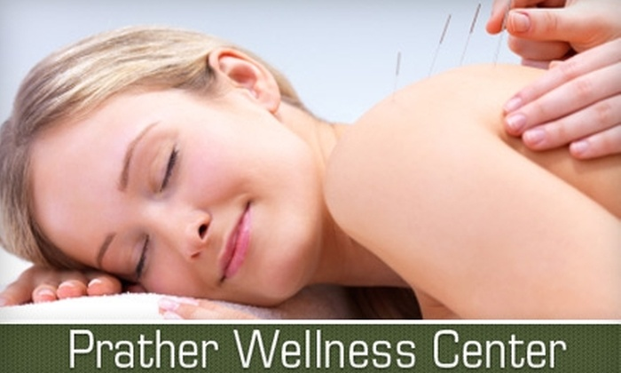 Prather Wellness Center - Washington: $39 for a Consultation, Exam, and Two 30-Minute Acupuncture Sessions at Prather Wellness Center ($275 Value)