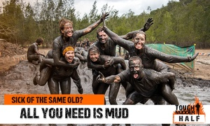 Tough Mudder Half SEQ: Tough Mudder Half at Woodfordia, 19-20 May 2018: Entry Starting from $103