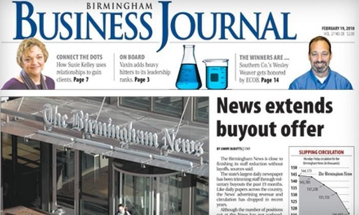 "Birmingham Business Journal - Birmingham: $44 for One-Year Subscription to ""Birmingham Business Journal"" ($89 Value)"