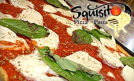 $25 Groupon to Squisito Pizza & Pasta - Squisito Pizza & Pasta in Hanover