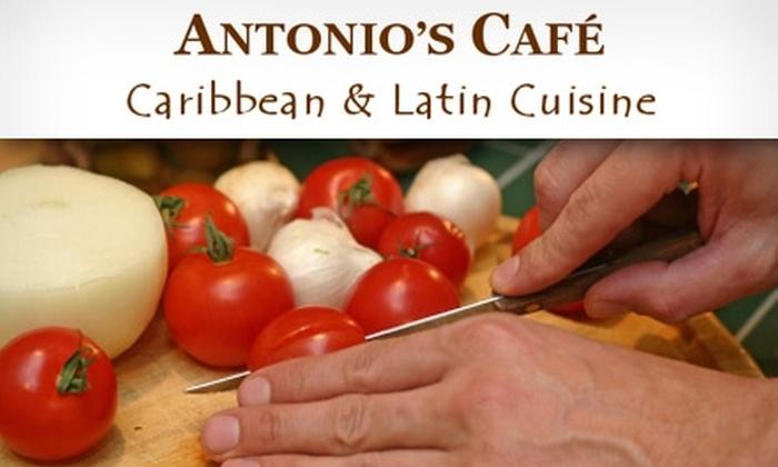 Antonio's Cafe - Gaithersburg: $7 for $15 Worth of Caribbean and Latin Cuisine at Antonio's Café