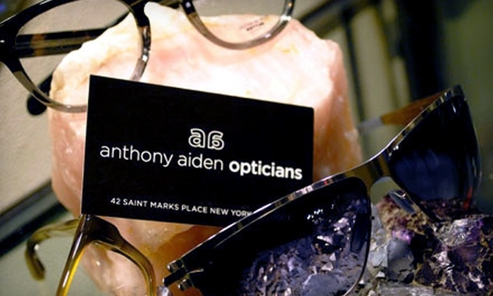 Anthony Aiden Opticians - East Village: $49 for an Eye Exam and $150 Toward Frames and Lenses at Anthony Aiden Opticians ($255 Value)