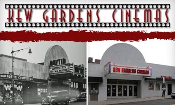 Kew Gardens Cinema - Kew Gardens: $10 for Two Tickets to the Kew Gardens Cinemas (Up to $20 Value)