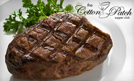 $22 Groupon to Cotton Patch Supper Club - Cotton Patch Supper Club in Shawano