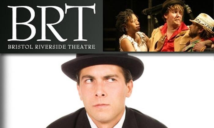 Bristol Riverside Theatre - Philadelphia: $15 for a Ticket to 'The Foreigner' at Bristol Riverside Theatre